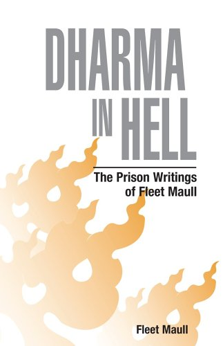 Dharma-in-Hell-The-Prison-Writings-of-Fleet-Maull-0