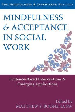 mindfulness acceptance social work