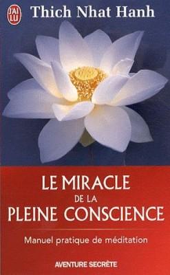 miracle pleine conscience